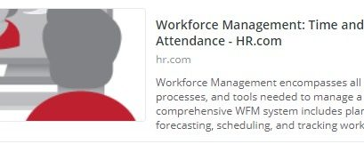 Workforce Management: Time and Attendance