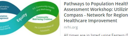 Pathways to Population Health – Assessment Workshop: Utilizing the Compass